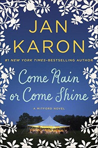 Come Rain or Come Shine - Book #13 of the Mitford Years