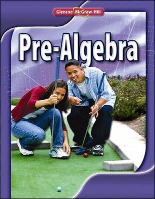 2010 Glencoe Pre-Algebra, Teacher's Edition