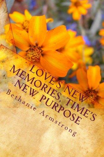 Love's New Memories, Times New Purpose