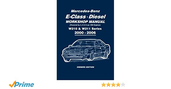 Mercedes benz e class diesel w210 w211 series workshop manual mercedes benz e class diesel w210 w211 series workshop manual 2000 2006 peter russek publications limited 9781855209558 amazon books fandeluxe Image collections