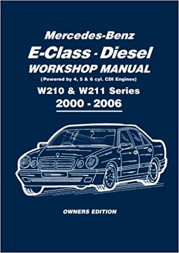 Mercedes benz e class diesel w210 w211 series workshop manual mercedes benz e class diesel w210 w211 series workshop manual 2000 2006 peter russek publications limited 9781855209558 amazon books fandeluxe