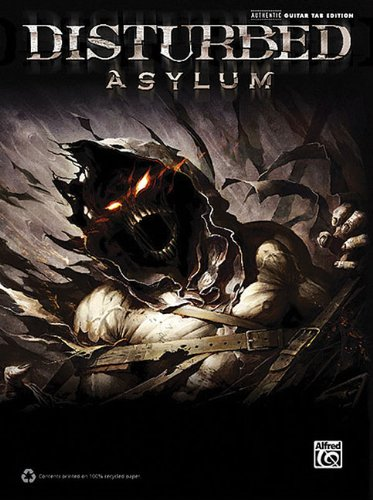 Disturbed - Asylum Guitar Tab Edition (Authentic Guitar-Tab Editions)