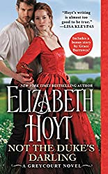 Not the Duke's Darling: Includes a bonus novella (The Greycourt Series)