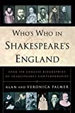 img - for Who's Who in Shakespeare's England: Over 700 Concise Biographies of Shakespeare's Contemporaries book / textbook / text book