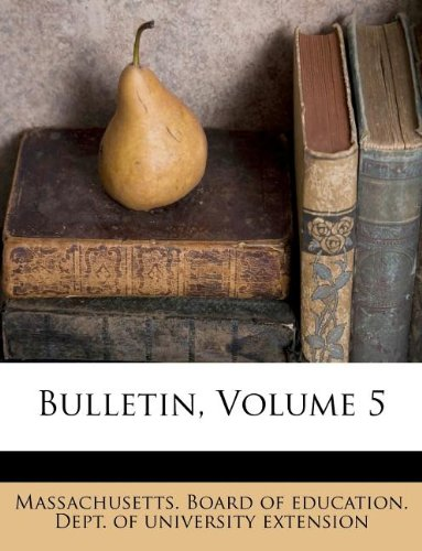 Download Bulletin, Volume 5 pdf epub