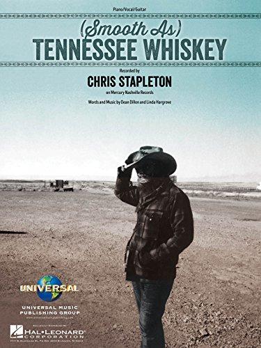 Chris Stapleton - (Smooth As) Tennessee Whiskey - Sheet Music Single