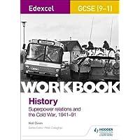 Edexcel GCSE (9-1) History Workbook: Superpower relations and the Cold War, 1941-91 (Edexcel Gcse History Workbook)