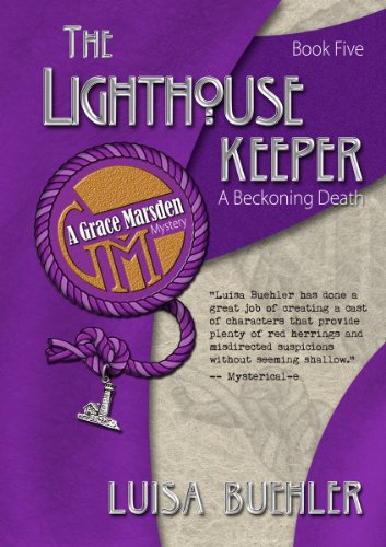 The Lighthouse Keeper: A Beckoning Death (Grace Marsden Mystery Book 5)