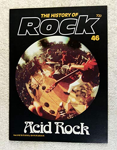 Jefferson Airplane - Acid Rock - The History of Rock Magazine #46 (1982) - Other Content: Grateful Dead, Quicksilver, Haight Ashbury, Fillmore East & West - 20 Pages