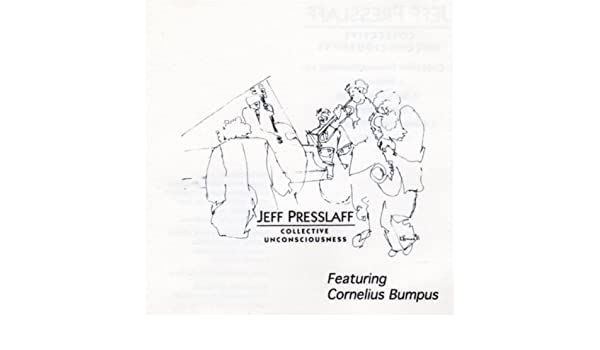 Collective Unconsciousness By Jeff Presslaff On Amazon Music