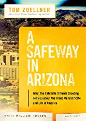 A Safeway in Arizona (Playaway Adult Nonfiction)