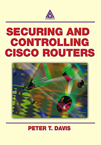 Download Securing and Controlling Cisco Routers Pdf