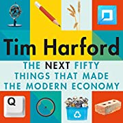 The Next Fifty Things That Made the Modern…