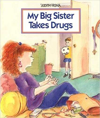 Book My Big Sister Takes Drugs by Judith Vigna (1995-03-01)