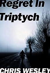 Regret In Triptych