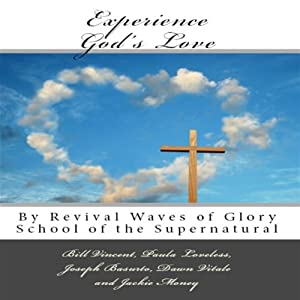 Experience God's Love Audiobook