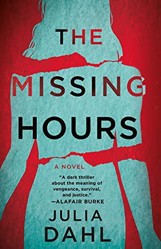 The Missing Hours: A Novel