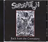 Back From The Crematory By Supuration (0001-01-01)