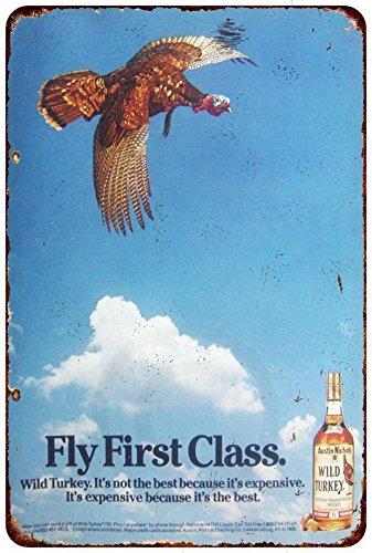 Custom Kraze Wild Turkey Whiskey Fly First Class Reproduction Metal Sign 8 x 12