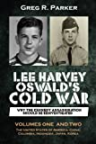 img - for Lee Harvey Oswald's Cold War: Why the Kennedy Assassination should be Reinvestigated - Volumes One & Two book / textbook / text book