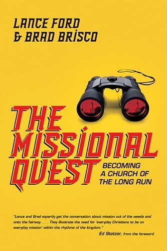 the-missional-quest-becoming-a-church-of-the-long-run-by-ford-lance-brisco-brad-2013-paperback