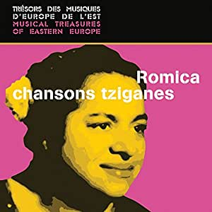 Romica- Chansons tziganes