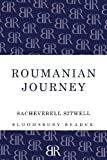 Roumanian Journey, Sacheverell Sitwell, 1448205123
