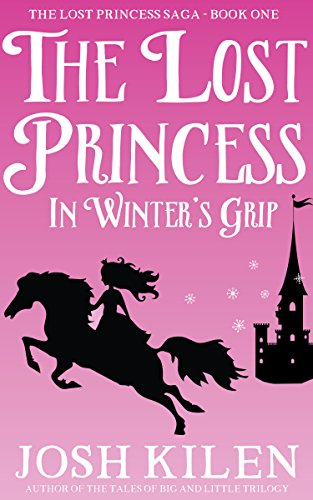 The Lost Princess in Winter's Grip (Tell Me A Story Bedtime Stories for Kids Book 4) (For Stories Princess Kids)