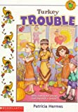 Turkey Trouble, Patricia Hermes, 0590509640