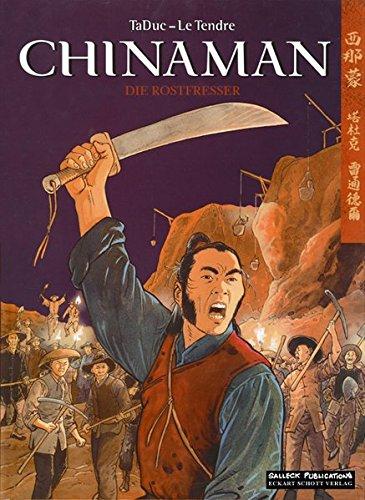 Chinaman, Band 4: Die Rostfresser