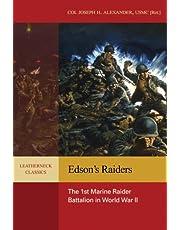 Edson's Raiders: The 1st Marine Raider Battalion in World War II