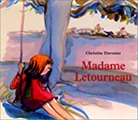 Madame Letourneau par Christine Davenier