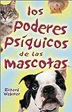 Los Poderes Psiquicos de Las Mascotas, Richard Webster, 0738703052