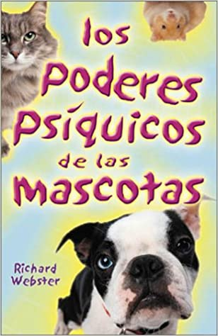 Amazon.com: Los poderes psíquicos de las mascotas (Spanish Edition) (9780738703053): Richard Webster: Books
