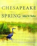 Chesapeake Spring, John W. Taylor, 0801857651