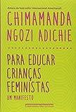 capa de Para educar crianças feministas - Um manifesto