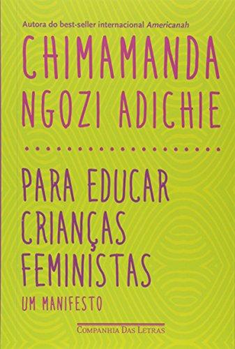 Para educar crianças feministas - Um manifesto