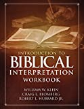 Books : Introduction to Biblical Interpretation Workbook: Study Questions, Practical Exercises, and Lab Reports