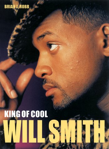 Read Online Will Smith: King of Cool ebook