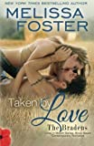 img - for Taken by Love (The Bradens at Trusty, Book 1) book / textbook / text book