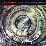 Lost in Space Deutscher Drum & Bass