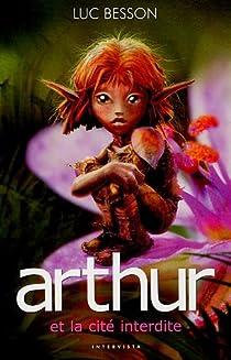 Arthur et les Minimoys, Tome 2 : Arthur et la cité interdite par Besson