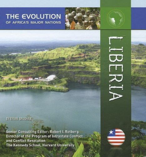 Liberia (Evolution of Africas Major Nations)
