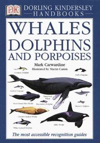 Collins Whales & Dolphins: The Ultimate Guide to Marine Mammals - Book  of the Smithsonian Handbooks