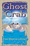 img - for Ghost Crab book / textbook / text book