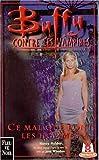 Buffy contre les vampires, tome 24 : Le mal que font les hommes