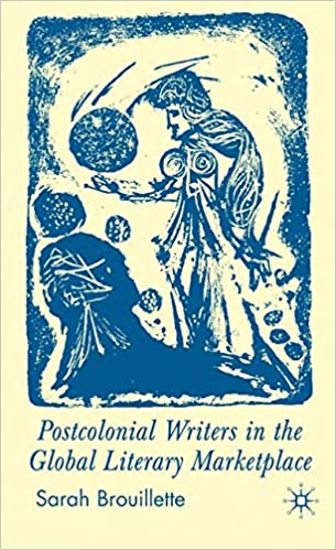 Book Postcolonial Writers in the Global Literary Marketplace