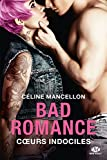 bad romance tome 2 coeur indociles