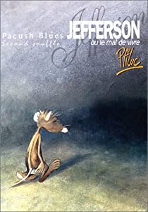 Pacush Blues, tome 2 : Second souffle - Jefferson ou le mal de vivre par Ptiluc