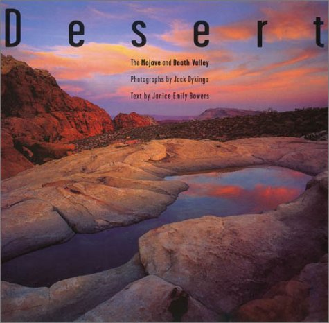 Desert: The Mojave and Death Valley